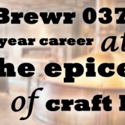 MicroBrewr 037: A forty-year career at the epicenter of craft beer, with Anchor Brewing.