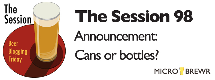 The Session 98 announcement: Cans or bottles?