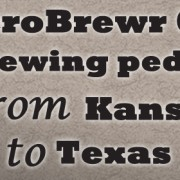 MicroBrewr 088: A brewing pedigree from Kansas to Texas with BrainDead Brewing
