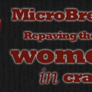 MicroBrewr 028: Repaving the way for women in craft beer, with Scarlet lane Brewing Company.