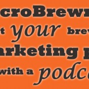 MicroBrewr 051: Augment your brewery's marketing plan, with a podcast with Entrepreneur On Fire.