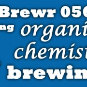 MicroBrewr 056: Applying organic chemistry to brewing, with Golden Road Brewing.
