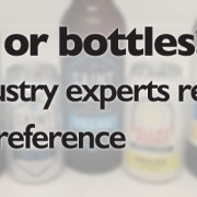 Cans or bottles? 27 industry experts reveal their preference.