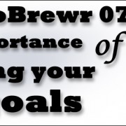 MicroBrewr 077: The importance of writing your goals with Peticolas Brewing Company.