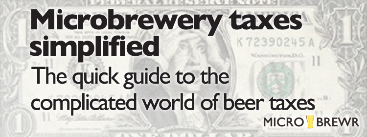 Blog archives microbrewr microbrewery taxes simplified the quick guide to the complicated world of beer taxes fandeluxe Gallery