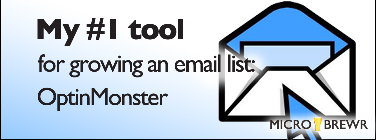My #1 tool for growing an email list: optinmonster